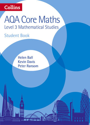 Collins AQA Core Maths: Level 3 Mathematical Studies Student Book