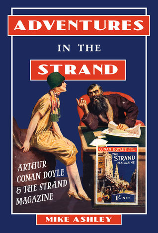 Adventures in The Strand: Arthur Conan Doyle  The Strand Magazine