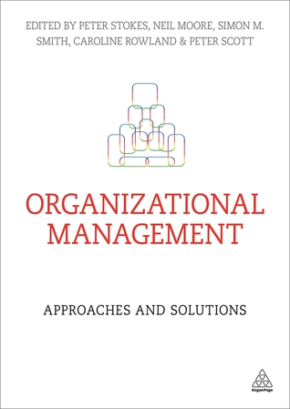 Organizational Management: Approaches and Solutions