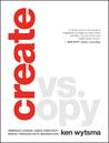 Create vs. Copy: Break Through with Imagination