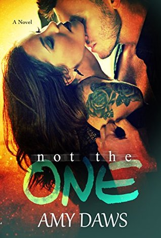 Not The One (London Lovers, #4; Lost in London #1) by Amy Daws