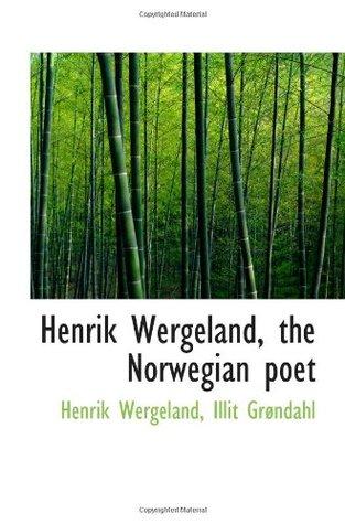 Henrik Wergeland, the Norwegian poet