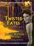 Twisted Fates (Xun Ove, #3)