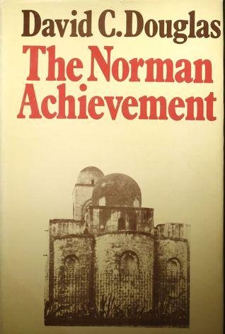 The Norman Achievement, 1050-1100
