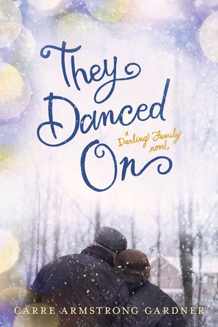 They Danced on (The Darlings #3)