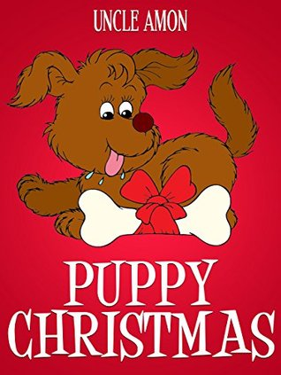 Books for Kids: PUPPY CHRISTMAS (Bedtime Stories - Children ...