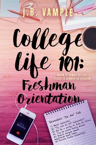 College Life 101: Freshman Orientation