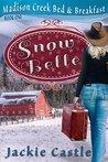 Snow Belle (Madison Creek Bed & Breakfast #1)