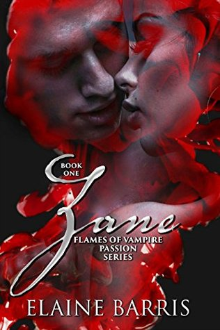 Zane (THE FLAMES OF VAMPIRE PASSION SERIES Book 1) by Elaine Barris