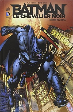 Batman le chevalier noir 01