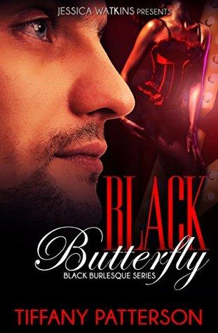 Black Butterfly (Black Burlesque #3)