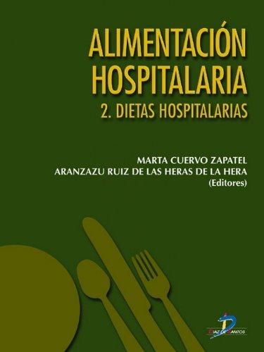 Alimentación hospitalaria. Tomo 2. Dietas hospitalarias: 1