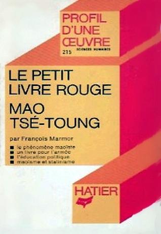 """Le """"Petit livre rouge"""", Mao Tsé-toung : analyse critique"""