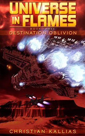 Destination Oblivion (Universe in Flames, #3)