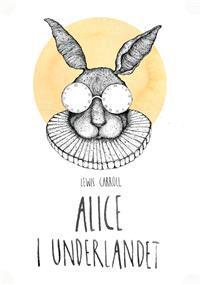Alice i Underlandet (Alice i Underlandet, #1)