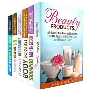 Descargas completas de libros electrónicos en pdf completo DIY Chemical Free Beauty Products Box Set: All-Natural Shampoos, Oils, Body Scrubs, Lotions, and Organic Deodorants, Plus Anti-Aging Secrets