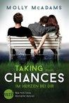 Taking Chances - Im Herzen bei dir by Molly McAdams