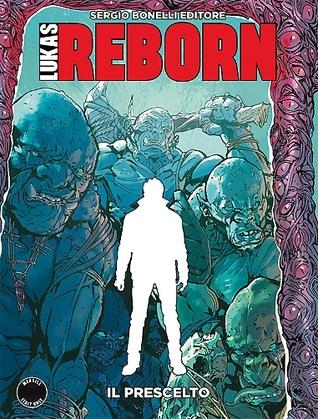 Lukas Reborn n. 9: Il prescelto