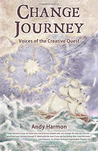 Change Journey: Voices of the Creative Quest