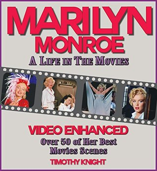 MARILYN MONROE: A LIFE IN THE MOVIES: Marilyn Monroe Biography about Marilyn Monroe Movies inclulding Some Like it Hot, the Seven Year Itch & more