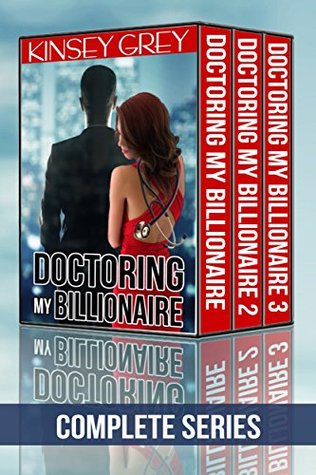 Doctoring My Billionaire (Complete Series): Medical Humiliating Exhibitionist