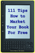 111 Tips on How to Market Y...