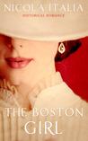 The Boston Girl by Nicola Italia