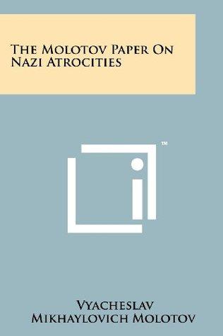The Molotov Paper on Nazi Atrocities