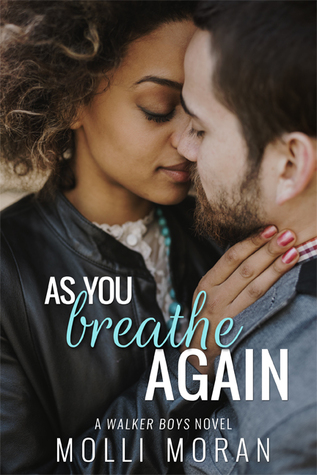 As You Breathe Again(The Walker Boys 2)
