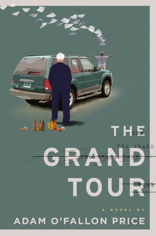 The Grand Tour by Adam O'Fallon Price