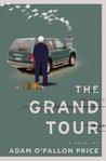 The Grand Tour: A Novel