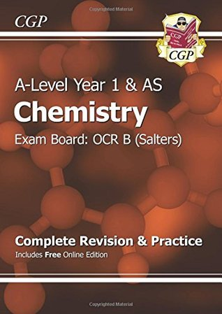 New 2015 A-Level Chemistry: OCR B Year 1 & AS Complete Revision & Practice with Online Edition