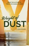 The Weight Of Dust (Twice The Hands To Hold, #0.5)