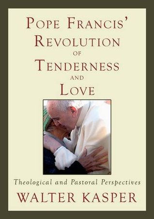 Image result for walter kasper revolution of tenderness