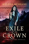 Exile of the Crown (The Crown of Tremontane #2.5)
