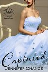 Captured (Gowns & Crowns #2)