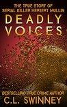 Deadly Voices by C.L. Swinney