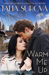 Warm Me Up (Greenpoint Artists #4)