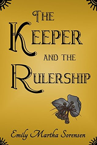 The Keeper and the Rulership (The Systems in the Rulership Book 1)