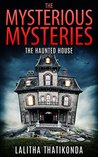 Kids Books : The Mysterious Mysteries - The Haunted House