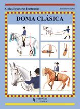 Doma clasica / Classical Riding