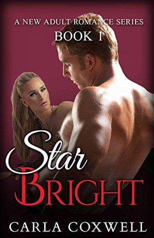 Star Bright: A New Adult Romance Series - Book 1 (Star Bright New Adult Romance Series)