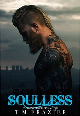 Soulless  by T.M. Frazier