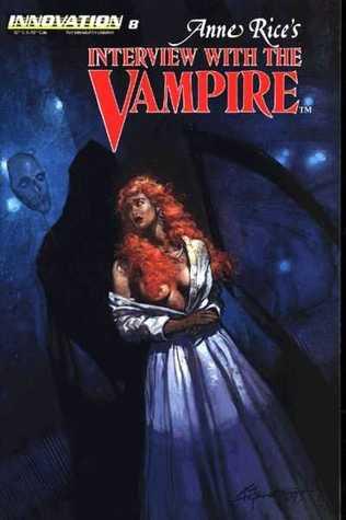 Gentleman Death (Anne Rice's Interview With The Vampire #8 )