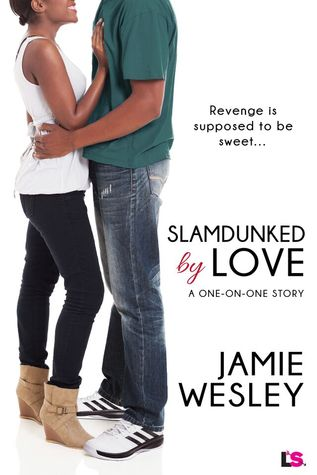 Cover of Slamdunked by Love by Jamie Wesley c/o Entangled Publishing