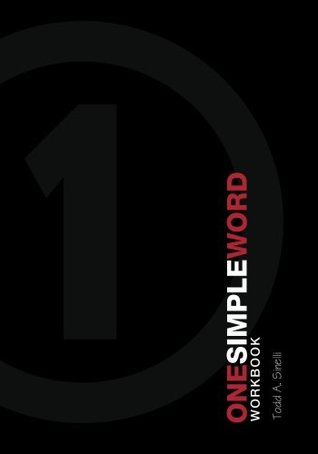 One Simple Word Workbook: How to have life-changing conversations with a partner.