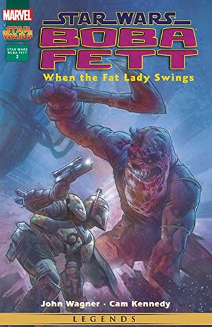Star Wars: Boba Fett - When The Fat Lady Swings