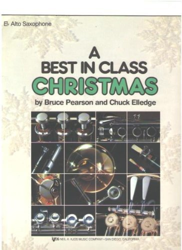 A Best in Class Christmas - E Flat Alto Saxophone