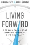 Living Forward: A...