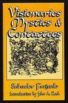 Visionaries, Mystics, and Contactees